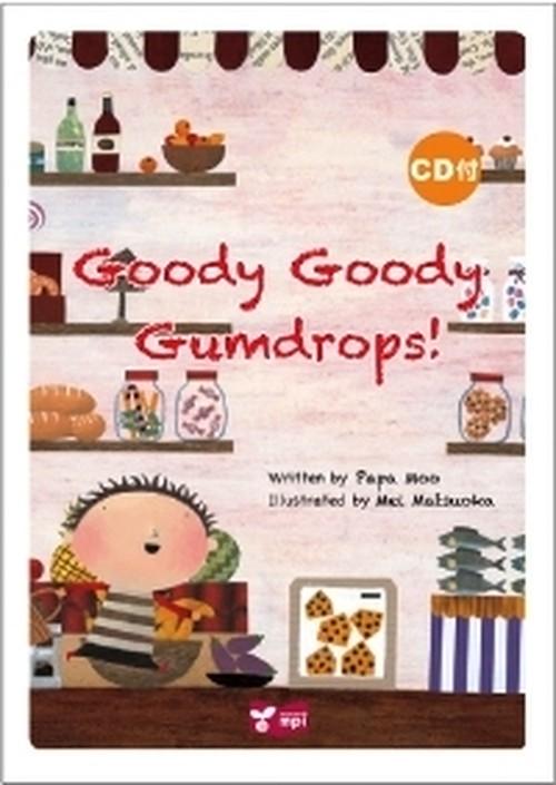 Goody Goody Gumdrops リズムとうたでたのしむ絵本シリーズ CD付