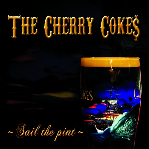 THE CHERRY COKE$ / SAIL THE PINT