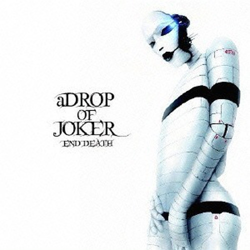 END DEATH / a DROP OF JOKER