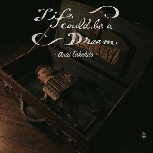 CD【Life could be a Dream】