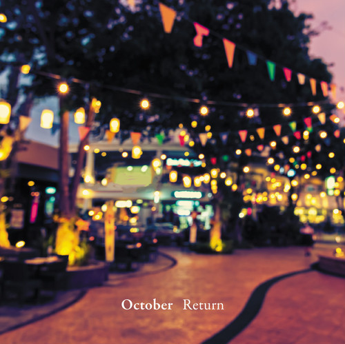 October 「Return」