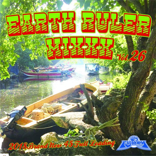 EARTH RULER MIXXX vol.26