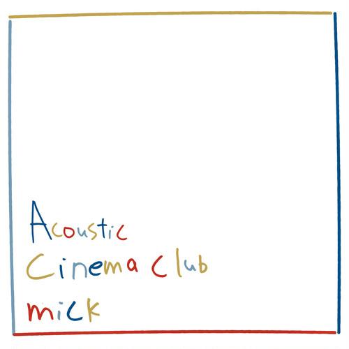 ※予約受付中※「Acoustic Cinema Club」/ mick