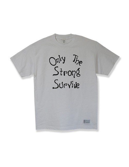 Only The Strong Survive Tee / WHITE