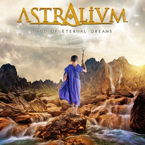 "ASTRALIUM ""Land of Eternal Dreams"""