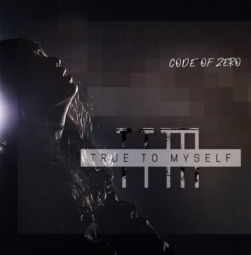 CODE OF ZERO 1st mini album「TRUE TO MYSELF」