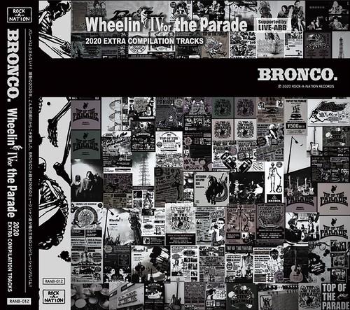 【Wheelin' Ⅳ the Parade】BRONCO.