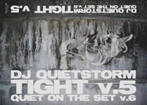 DJ QUIETSTORM: TIGHT v.5 quiet on the set v.6 [TAPE]