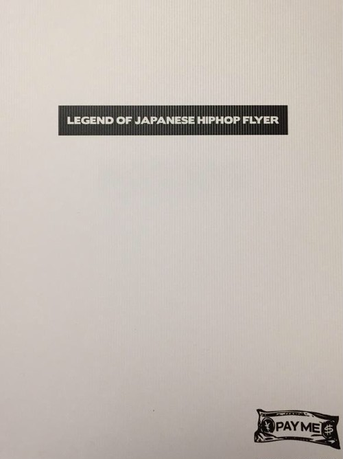 LEGEND OF JAPANESE HIPHOP FLYER 1st Edition [ART BOOK]