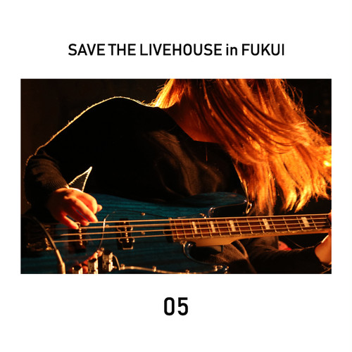 SAVE THE LIVEHOUSE in FUKUI_05