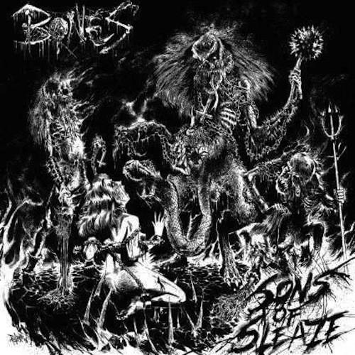 BONES/SONS OF SLEAZE