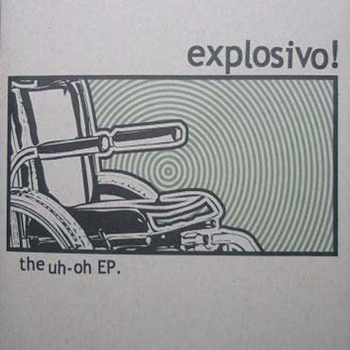 explosivo! / the uh oh ep cd