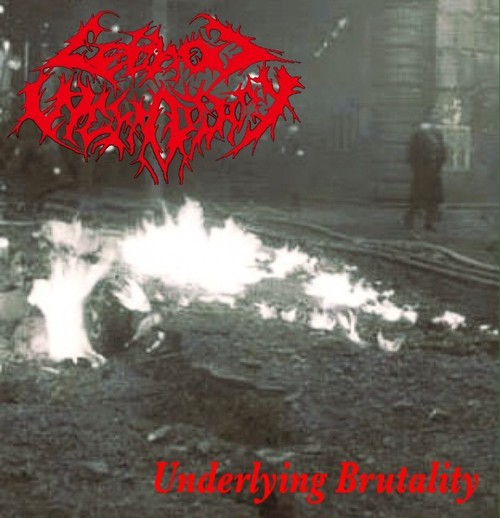 Lethal Incendiary / Underlying Brutality