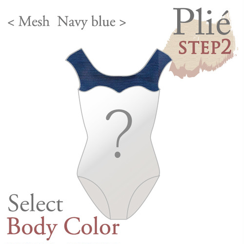 <Step2> Plié/[5 Navy blue mesh ]  Select body color