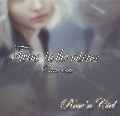 【CD】Twins in the mirror~Circle Side~【生産終了】