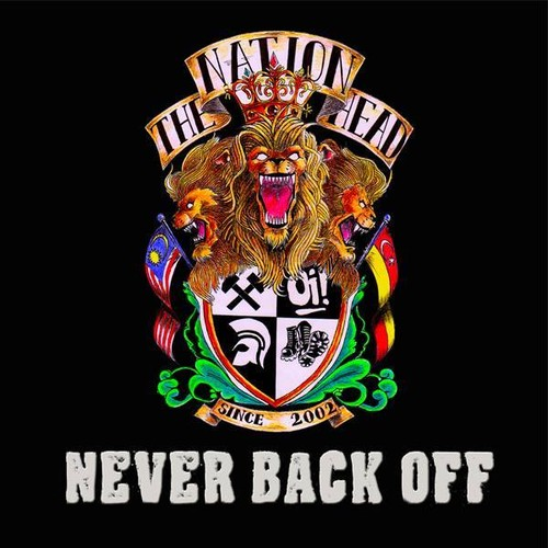 THE NATIONHEAD - Never Back Off CD