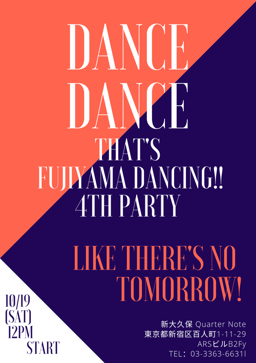 (English)That's Fujiyama Dancing !! 4th Party ticket (junior high and high school student) Oct 19, 2019 (Saturday)