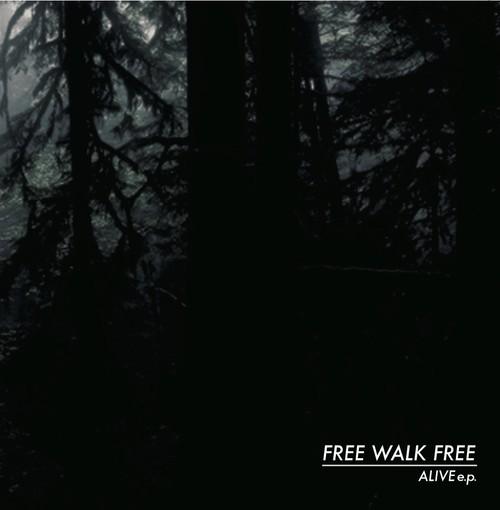 FREE WALK FREE - 2nd demo「ALIVE e.p.」