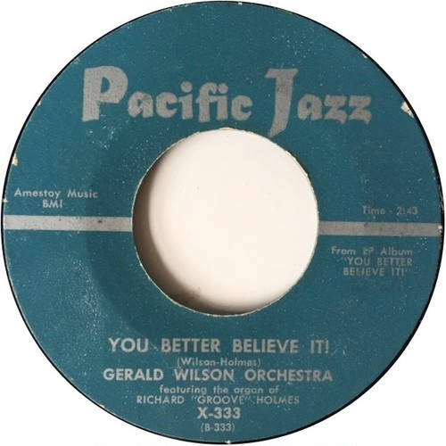 Gerald Wilson Orchestra ‎– You Better Believe It / Blues For Yna Yna