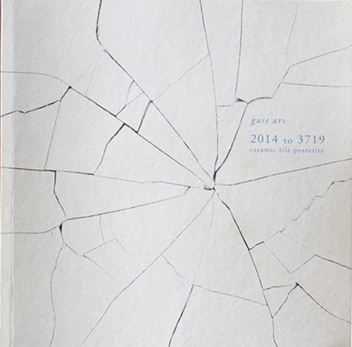 2014 to 3719 - ceramic tile posterity - / guse ars