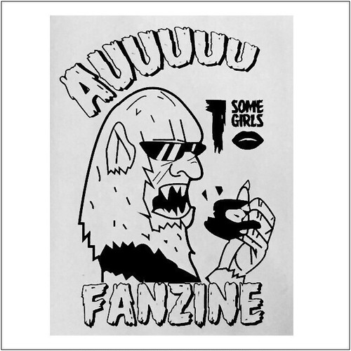 AUUUUU FANZINE vol.1 〜SOME GIRLS〜