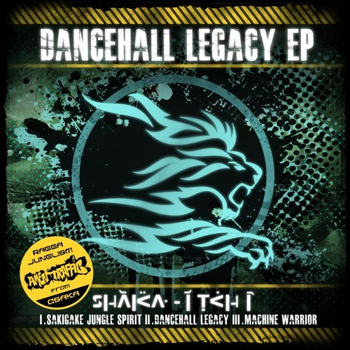 Dancehall Legacy EP[2012] by SHaKa-iTCHi