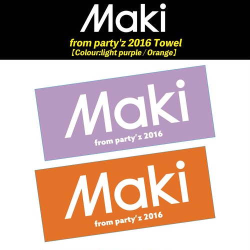 【Maki】from Party'z タオル