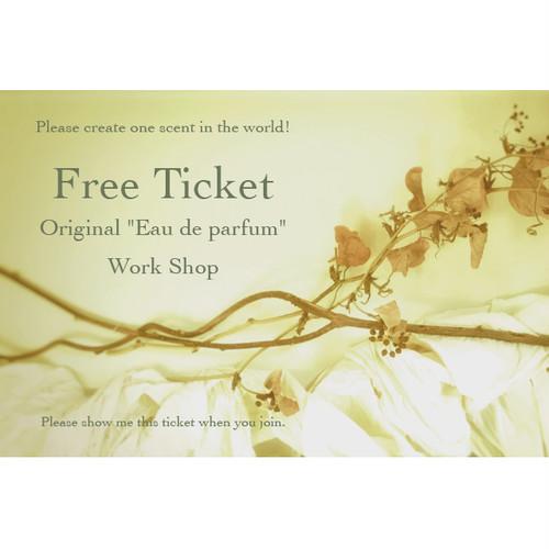"【Work Shop Gift Ticket】Original ""Eau de parfum"" 30ml:Free Ticket"