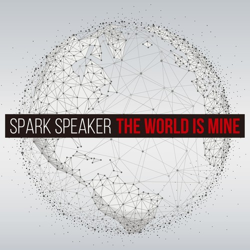 SPARK SPEAKER 2ndアルバム『THE WORLD IS MINE』
