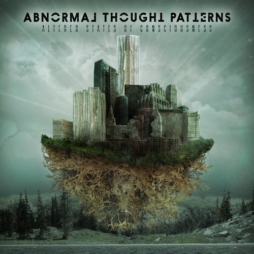 ABNORMAL THOUGHT PATTERNS 『Altered States Of Consciousness』 輸入盤:国内流通仕様CD