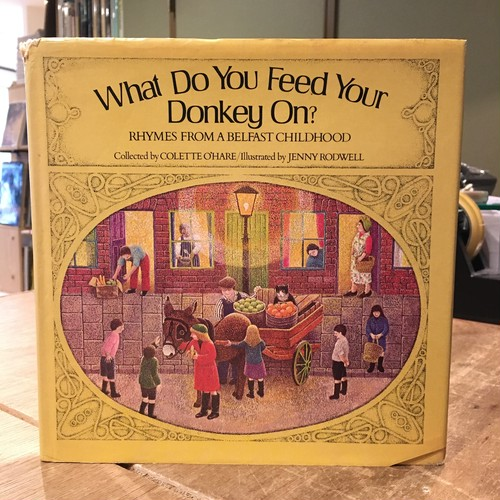 What Do You Feed Your Donkey On?/COLETTE O'HARE , JENNY RODWELL