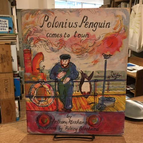 Polonius Penguin Comes To Town / Anthony Abrahams, Hilary Abrahams
