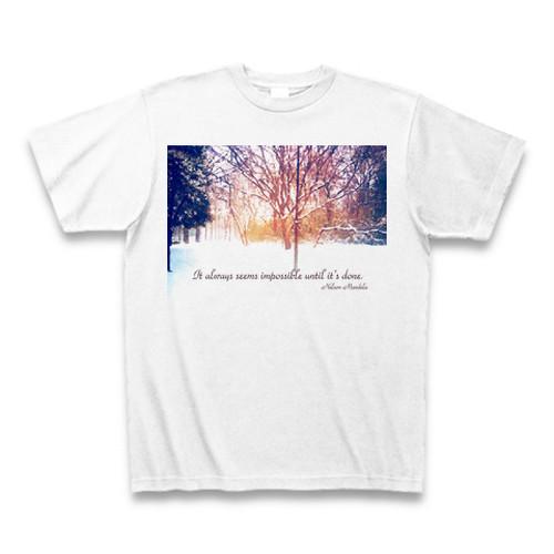 『何事も成功するまでは不可能に思えるものである。』Tシャツ(白)