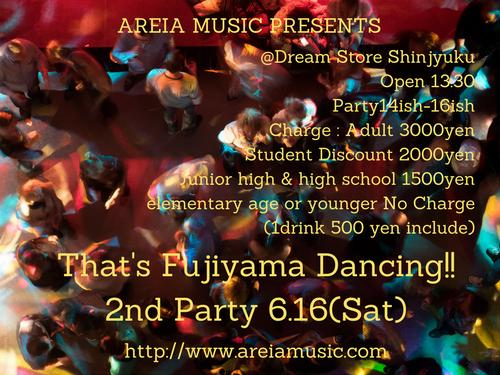 That's Fujiyama Dancing!! 2nd Party チケット(大学生) 2018年6月16日(土)