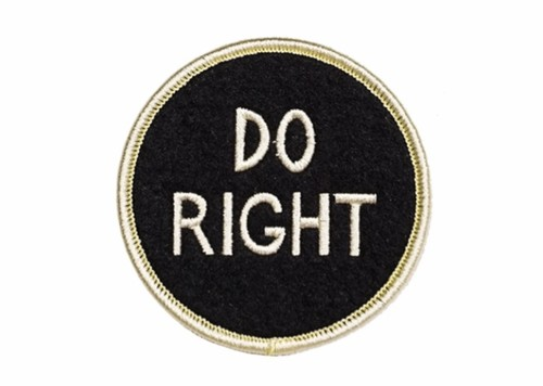DO RIGHT Embroidered Patch