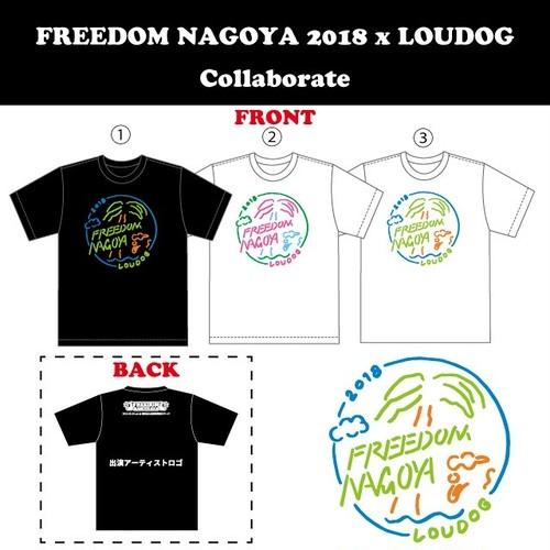 FREEDOM NAGOYA 2018 x LOUDOG コラボTシャツ
