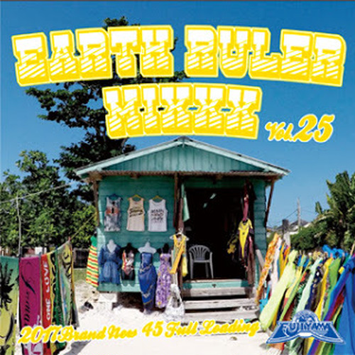 EARTH RULER MIXXX vol.25 mixed by ACURA from FUJIYAMA