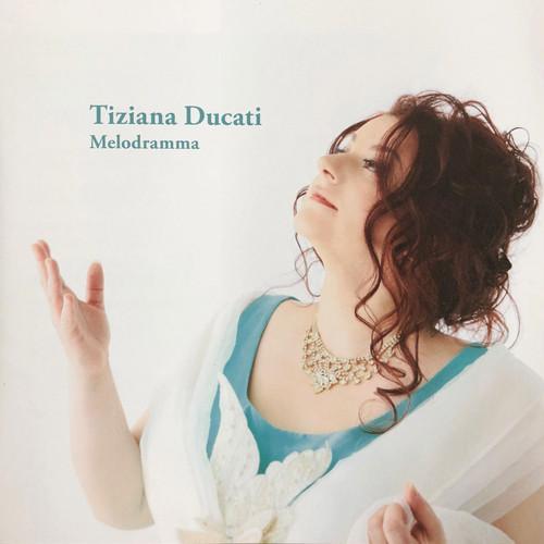 【CD】ティツィアーナ・ドゥカーティ メロドラマ|Tiziana Ducati Melodramma