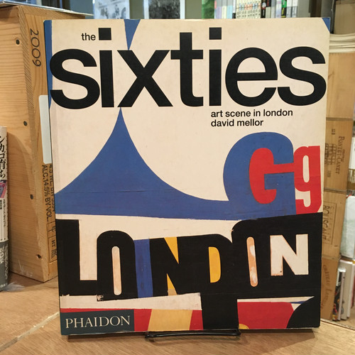 The Sixties Art Scene in London / David Mellor(デビッド・メラー)