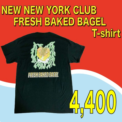 NEW NEW YORK CLUB / FRESH BAKED BAGEL T-shirt