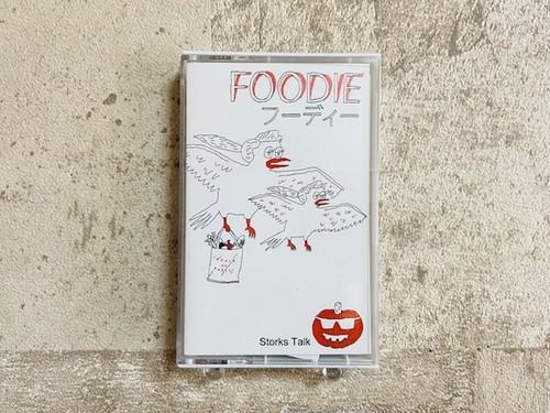 Foodie / Storks Talk  (テープ)