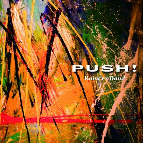 Rainey's Band 「PUSH!」