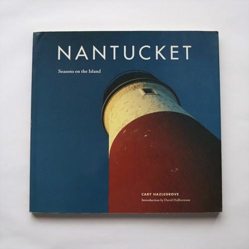 Nantucket: Seasons on the Island ナンタケット / Cary Hazlegrove