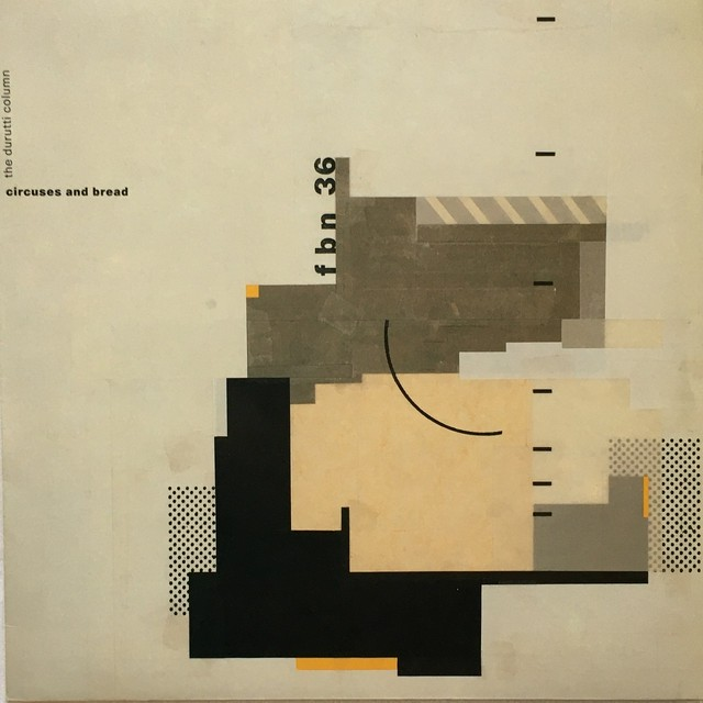 【LP・ベルギー盤】Durutti Column / Circuses And Bread
