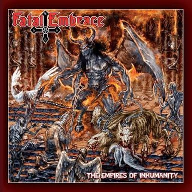 【USED】Fatal Embrace / The Empires Of Inhumanity