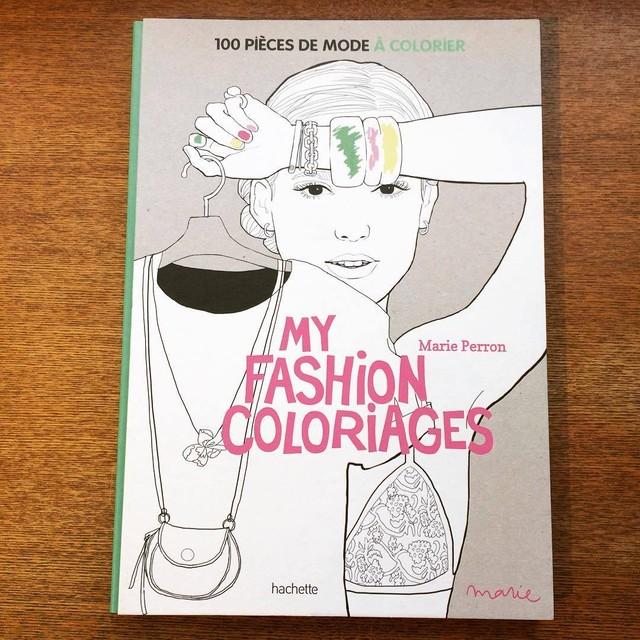 マリー・ペロン 塗り絵イラスト集「My fashion coloriages/Marie Perron」 - メイン画像