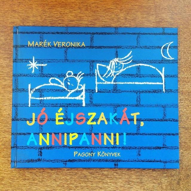東欧ハンガリー絵本「おやすみ、アンニパンニ!/マレーク・ベロニカ」●ボリボン ブルンミ - メイン画像