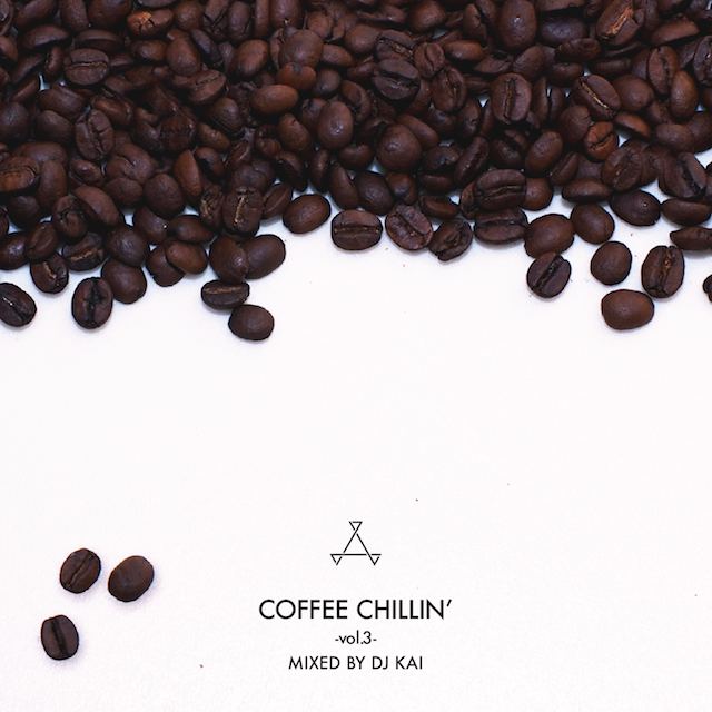 [MIX CD] DJ KAI / COFFEE CHILLIN' -vol.3-