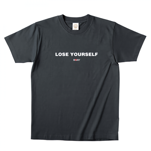 LOSE YOURSELF TypeⅡ Tシャツ