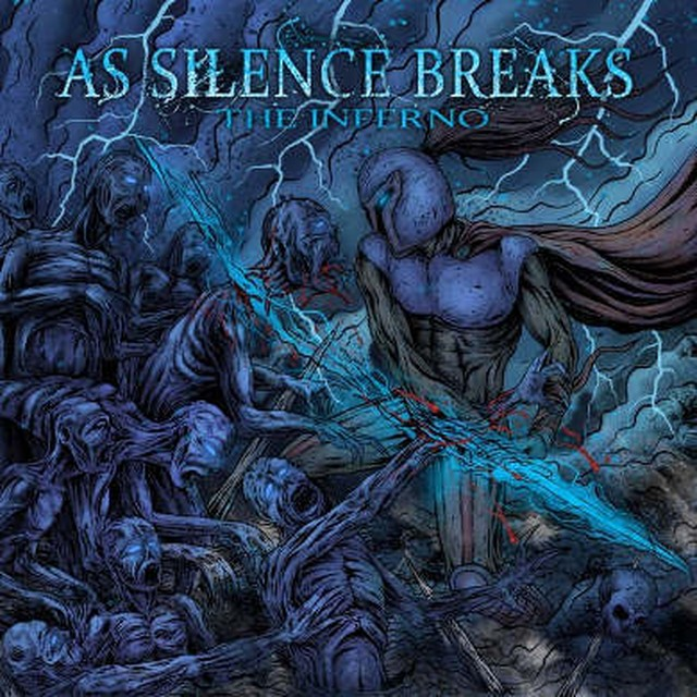 【USED】AS SILENCE BREAKS / The Inferno